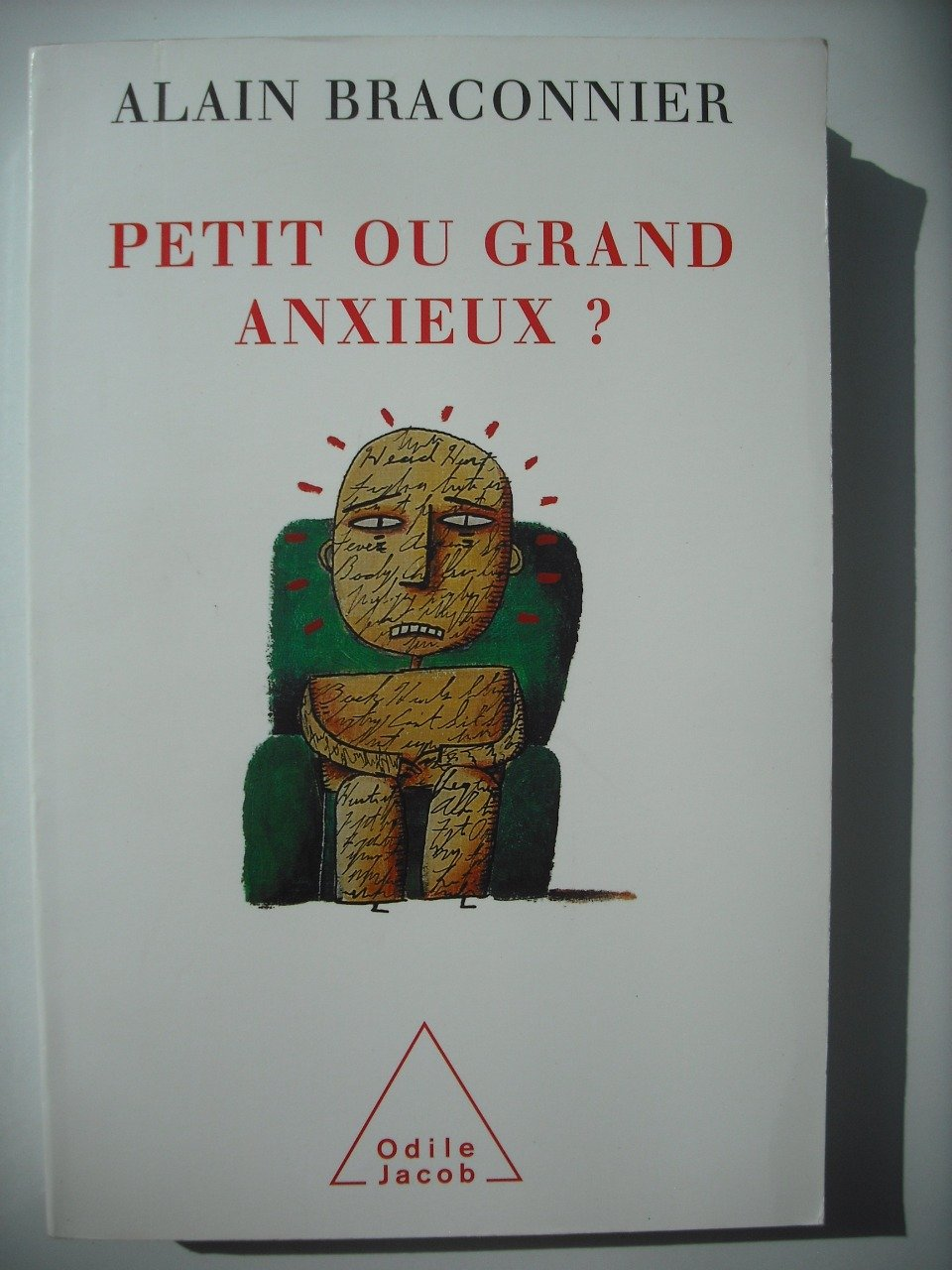 Petit ou grand anxieux?